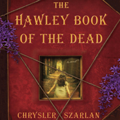 The hawley book of the dead a novel unabridged audiobook
