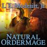 Natural Ordermage: Saga of Recluce, book 14