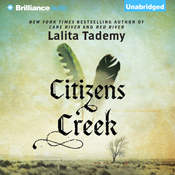 Citizens creek a novel unabridged audiobook