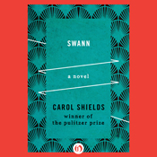 Swann a novel unabridged audiobook