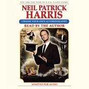 Neil patrick harris choose your own autobiography unabridged audiobook