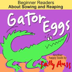 Children's EBook: GATOR EGGS by Sally Huss