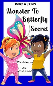 Free Book: Monster To Butterfly Secret by J.G. MacDonald