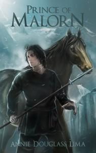 Prince of Malorn by Annie Douglass Lima