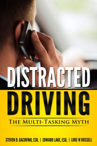 Distracted Driving: The Multi-Tasking Myth by Luke Russell