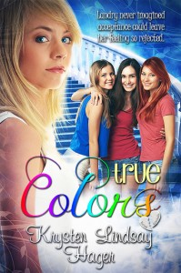 True Colors by Krysten Lindsay Hager