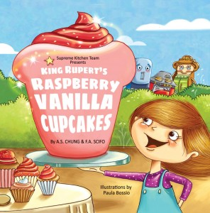 Supreme Kitchen Team – King Rupert's Raspberry Vanilla Cupcakes by A.S Chung & F.A.Scifo