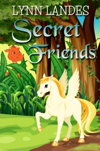 Secret Friends by Lynn Landes
