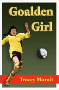 Goalden Girl by Tracey Morait