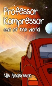Professor Kompressor out of this world by Nils Andersson