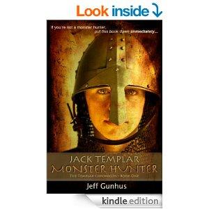 Featured Children's Book: Jack Templar Monster Hunter (Book #1) by Jeff Gunhus