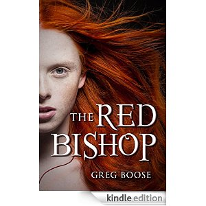Featured YA Book: The Red Bishop by Greg Boose