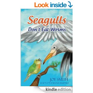 Featured Children's Book: Seagulls Don't Eat Worms by Joy Smith