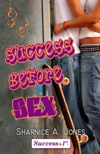 Gift Guide: Success Before Sex by Sharnice A. Jones
