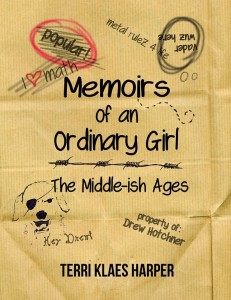 Gift Guide: Memoirs of an Ordinary Girl: The Middle-ish Ages by Terri Klaes Harper