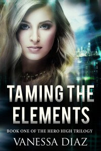 Buyer's Guide: Taming the Elements: Book One of the Hero High Trilogy by Vanessa Diaz