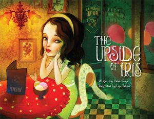 FEATURED BOOK: The Upside of Iris by Helen Rose