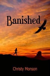FEATURED BOOK: Banished by Christy Monson