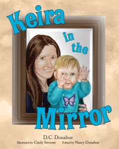 FEATURED BOOK: Keira in the Mirror by Daniel Donahue