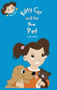 Kitty Cat and the New Pet by Belinda Beeck