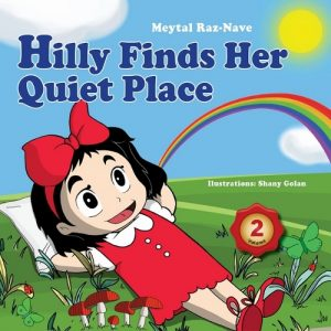 Free eBook 08/20/2016: Hilly Finds Her Quiet Place by Meytal Raz-Nave @hillyslove