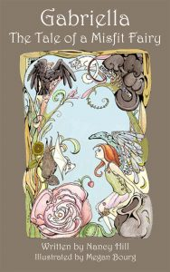 Free eBook 08/29/2016: Gabriella, the Tale of a Misfit Fairy by Nancy Hill