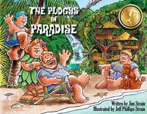 FEATURED BOOK: The Pudgys in Paradise by Jim Strain