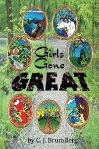 FEATURED BOOK: Girls Gone Great by C J Brumberg