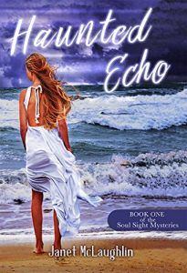FEATURED BOOK: HAUNTED ECHO by Janet McLaughlin
