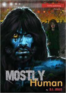 Featured Book: Mostly Human by D.I. Jolly