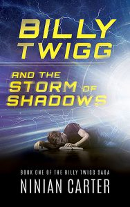 FEATURED BOOK: Billy Twigg and the Storm of Shadows by Ninian Carter