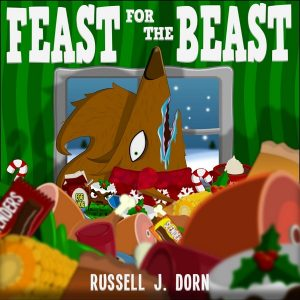 Free eBook 12/22/2017: Feast for the Beast by Russell Dorn @FelipeFemur