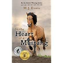 In the Heart of a Mustang by M..J. Evans