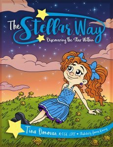 Featured Book: The Stellar Way, Discovering the Star Within by Tina Donovan