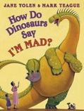 How Do Dinosaurs Say I'm Mad