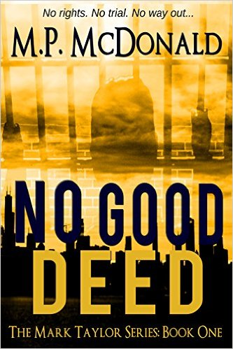 No Good Deed- A Psychological Thriller