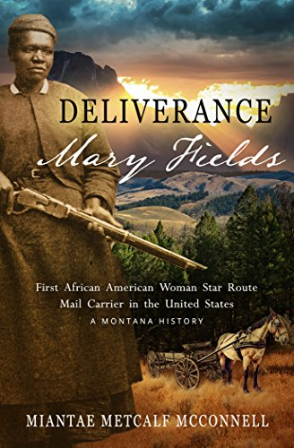 African American interest books - Deliverance Mary Fields by Miantae Metcalf McConnell