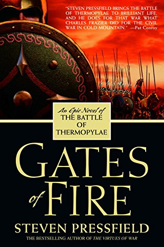 Historical Fiction Books - Gates of Fire by Steven Pressfield