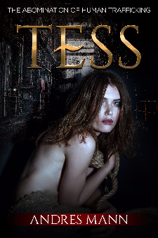 Tess – The Abomination of Human Trafficking