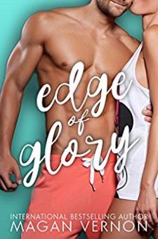 Edge of Glory (Friendship, Texas, Book 1)