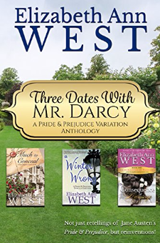 Three Dates with Mr. Darcy (A Pride & Prejudice Variation Anthology)
