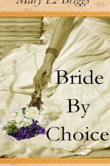 Bride By Choice (Chance Creek Brides, The Early Years, Book 1)