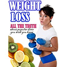 Weight Loss – All the Truth about Popular Diets You Wish You Knew