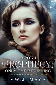 Only the Beginning (Prophecy, Book 1)