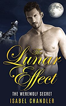 The Lunar Effect (The Werewolf Secret, Lengthened Edition)