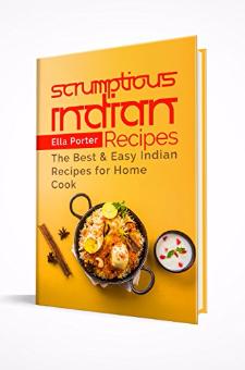 Scrumptious Indian Recipes