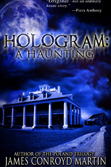 Hologram: A Haunting