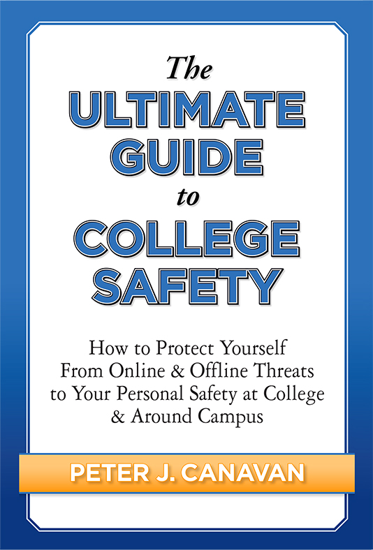 The Ultimate Guide to College Safety