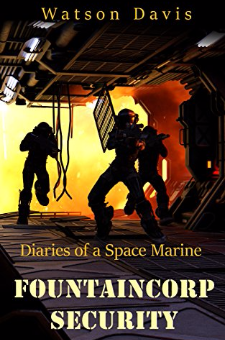 FountainCorp Security – Diaries of a Space Marine