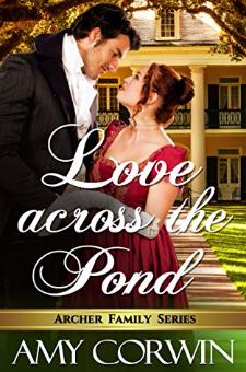 Love Across the Pond (The Archer Family Regency Romances, Book 6)